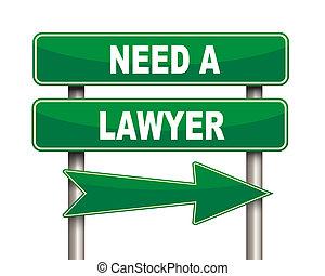 behoefte, advocaat, groene, wegaanduiding