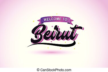 Beirut Welcome to Creative Text Handwritten Font with Purple Pink Colors Design.