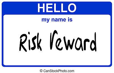 belöna, namn, riskera