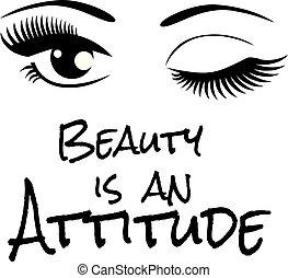beleza, é, um, atitude, olhos
