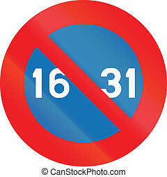 Belgian regulatory road sign - No parking from the 16th to the 31st of the month