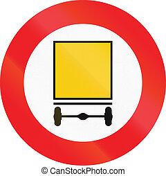Belgian regulatory road sign - No vehicles carrying Dangerous goods