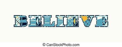 Believe Concept Word Art Illustration