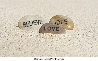 Believe, Hope, Love