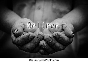 Believe in hand