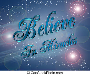 Believe in Miracles illustration - Artistic illustration...