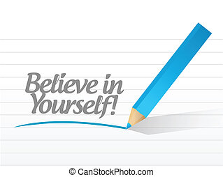 believe in yourself message written on a white piece of...