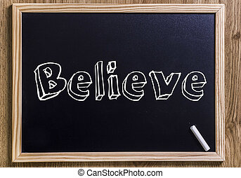 Believe - New chalkboard with 3D outlined text