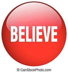 believe red round gel isolated push button