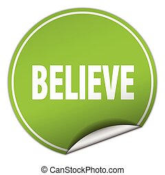 believe round green sticker isolated on white