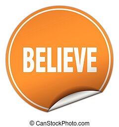 believe round orange sticker isolated on white