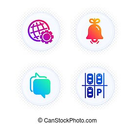 Bell, Messenger and Globe icons set. Parking place sign. Alarm signal, Speech bubble, Internet settings. Vector