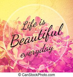 bella vita, citazione, -, tipografico, inspirational, ogni ...