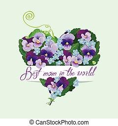 bello, cuore, fatto, dimenticare, madri, testo, -, fondo, calligraphic, viola del pensiero, floreale, forma, mamma, non, me, fiori, world., giorno, meglio, design.
