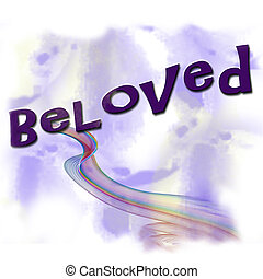 Beloved word art in purple and yellow pastels and a ribbon swirl design. Many concepts for loved ones.