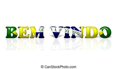 Bem Vindo in Brazil flag colors - The words Bem Vindo in the...