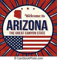 bem-vindo, para, arizona, vindima, grunge, cartaz