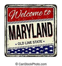 bem-vindo, para, maryland, vindima, metal enferrujado, sinal