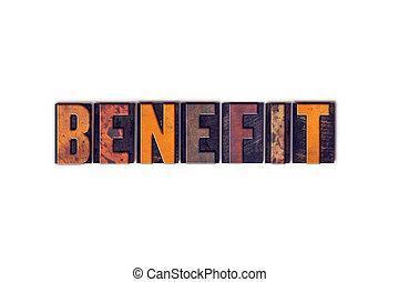 beneficio, concetto, tipo, isolato, letterpress