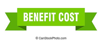 benefit cost ribbon. benefit cost paper band banner sign