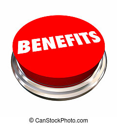 Benefits Button Features Bonus Qualities 3d Illustration