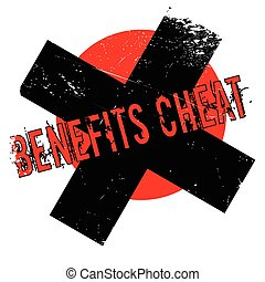 Benefits Cheat rubber stamp