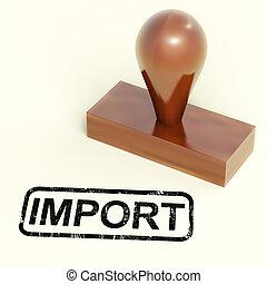 bens, selo, mostrando, produtos, importar, importação, ou