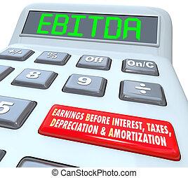 beräknande, inkomst, profit, räknemaskin, budget, n, bokföring, ebitda