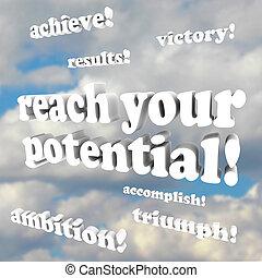 bereiken, -, aanmoediging, potentieel, woorden, jouw