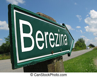 Berezina signpost along a rural road