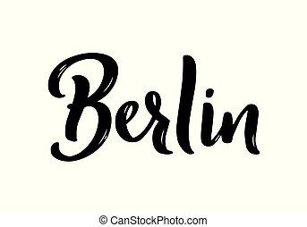Berlin hand-lettering calligraphy. Hand drawn brush calligraphy. City lettering design. Vector illustration.