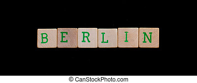 Berlin spelled out in old wooden blocks