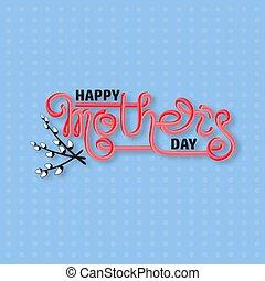 beschriftung, blue., mütter, freigestellt, day., handgeschrieben, glücklich