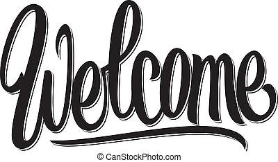 beschriftung, geschrieben, herzlich willkommen, hand