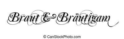 beschriftung, text, abbildung, vektor, braut, br?utigam, kalligraphie