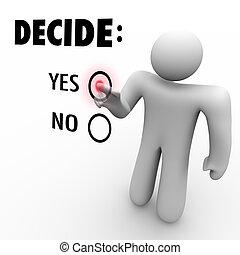 beslissen, ja, of, nee, -, man, op, aanraakscherm
