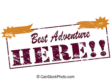 Rubber stamp with text best adventure inside, vector illustration