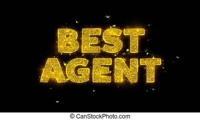 Best Agent Text Sparks Particles on Black Background.