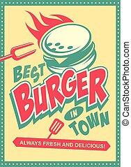 Best burger in town retro poster design