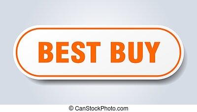 best buy sign. best buy rounded orange sticker. best buy
