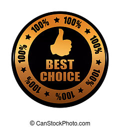 best choice 100 percentages and thumb up sign - text and symbol in 3d golden black circle label with stars, business concept