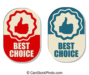 best choice and thumb up signs, two elliptical labels - best...