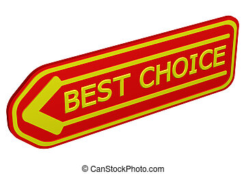 Best choice arrow. 3D rendering.