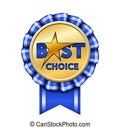 Best choice award ribbon sign. Gold icon isolated white background. Golden design banner, badge label. Symbol medal, reward certificate, guarantee quality shop. Promotion customer. Vector illustration