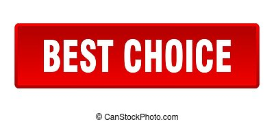 best choice button. best choice square red push button