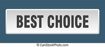 best choice button. best choice square white push button