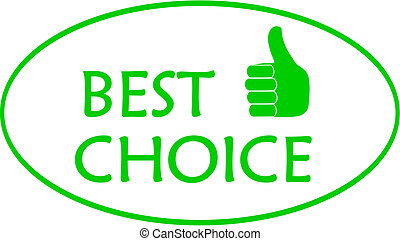 Best choice.