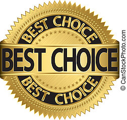 Best choice golden label, vector illustration