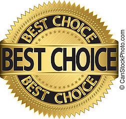 Best choice golden label, vector il