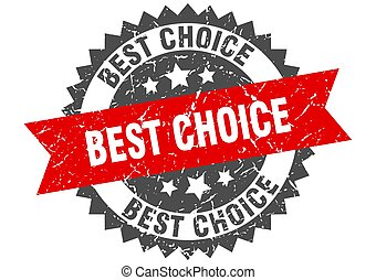 best choice grunge stamp with red band. best choice